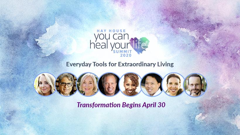 hay house you can heal your life summit 2020